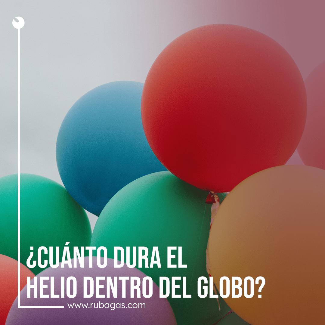 Duracion helio globos